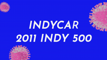 1 – 2011 Indy 500